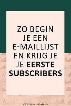 Wil je beginnen met e-mailmarketing? In dit artikel leg ik uit hoe je een e-maillijst begint, hoe je je eerste subscribers krijgt en wat je het beste naar je lijst kunt sturen.