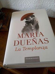 """El Blog de Isa Pérez.: El Libro de los Lunes.9: """"La Templanza"""" (María Due..."""