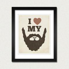 I Love My Beard 8x10 Art Print - Thumbnail 1
