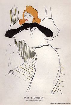 Yvette Guilbert, French cabaret singer and actress of the Belle Époque. ~ by Toulouse-Lautrec