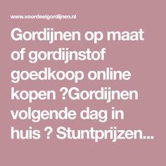 Gordijnen online bestellen bij www.123mijngordijn.nl | Gordijnen op ...