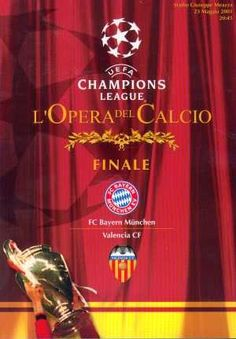 Bayern Munich 1 Chelsea 1 pens) in May 2001 in Milan. The programme cover for the Champions League Final. Football Troll, Football Soccer, Soccer Art, Football Memorabilia, European Cup, Everton Fc, Chelsea Football, Football Program, Vintage Football