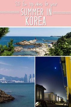 Check out some of the best trips and activities during the summertime in Korea!