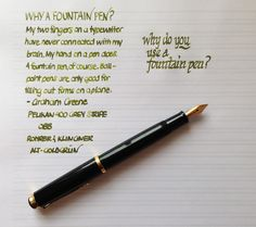 Handwritten Post - Why Use Fountain Pens