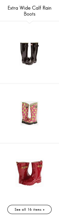 """""""Extra Wide Calf Rain Boots"""" by forever-changing ❤ liked on Polyvore featuring shoes, boots, extra wide calf rain boots, wellies boots, rain boots, wellies shoes, rubber boots, extra wide calf rubber boots, wellington boots and extra wide calf boots"""