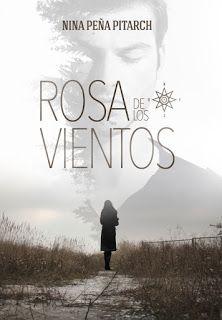 Entre un jardin de libros: ROSA DE LOS VIENTOS / NINA PEÑA PITARCH
