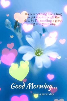Good Morning Hug, Good Morning Flowers Gif, Good Morning Friends Quotes, Good Afternoon Quotes, Happy Sunday Quotes, Good Day Quotes, Morning Greetings Quotes, Quotes About Good Morning, Morning Rain Quotes