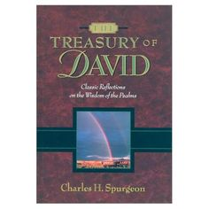 The Treasury of David Volumes Set) by Charles Haddon Spurgeon 0917006259 9780917006258 Used Books, My Books, Thank You Pastor, One Thousand Gifts, Spurgeon Quotes, Charles Spurgeon, Love Book, Psalms, Encouragement
