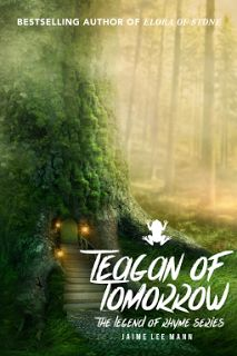 Buy Teagan of Tomorrow: The Legend of Rhyme Series (Volume Book by Jaime Lee Mann and Read this Book on Kobo's Free Apps. Discover Kobo's Vast Collection of Ebooks and Audiobooks Today - Over 4 Million Titles!