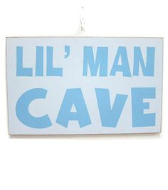 Lil' Man Cave Sign