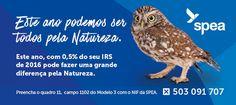 Os contribuintes portugueses podem, pela primeira vez, ajudar a SPEA através da consignação de 0,5% do seu imposto liquidado de IRS.