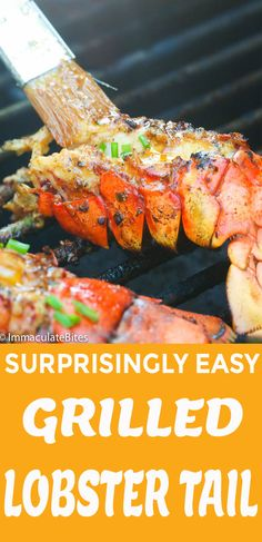 Grilled Lobster Tail - surprisingly easy grilled lobster recipe with juicy, tender and flavorful meat in every bite. Perfect for all occasions. Broiled Lobster Tails Recipe, Steamed Lobster, Lobster Dishes, Bbq Lobster Tails, Cooking Frozen Lobster Tails, Grilled Lobster Tails, Grilled Lobster Recipes, Seafood Recipes, Cooking Recipes