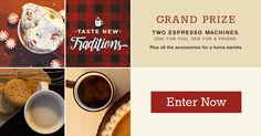 I entered to brew new memories with holiday flavors. And you can too. Enter daily for $4 off a holiday flavor, plus a chance to win a seasonal syrup, or even espresso machines and accessories for you and a friend. Warmest of wishes and best of luck!