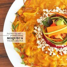 Patricia Helu: Moqueca vegetariana | CAROL BUFFARA