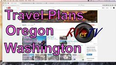 Travel Update Friday July 29th......Oregon...Washington....RVerTV