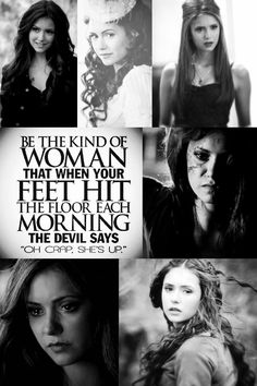 Katherine <3 She def gives the devil a run for his money lol