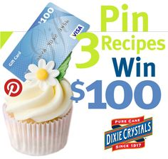 Click through to enter to win a $100 gift card just for pinning 3 recipes from DixieCrystals.com!