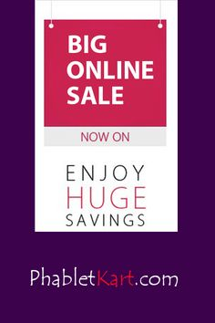 Big online sale is awaiting you   Visit Now!!  www.phabletkart.com