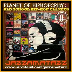 Today 2pm-3pm EST Jazzamatazz - Retro Dj mixes of many groovy styles of music bombshellradio.com Bombshell Radio  Volume 8 in the Planet Of Hip-Hopcrisy series of old school Hip-Hop records mostly from the 80s to the mid 90s.  #hiphop #rap #oldschool #funkybreaks #oldschoolhiphop #rapping #rappers  1  Illegal Business  by Boogie Down Productions 2  Young Gifted And Black  by Big Daddy Kane 3  Stop Look Listen  by  MC Lyte 4  Steve Biko (Stir It Up)  by  A Tribe Called Quest 5  Ricky's Theme…