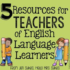 Hello Mrs Sykes: 5 Resources for Teachers of English Language Learners