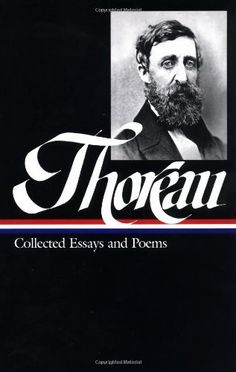 Henry David Thoreau : Collected Essays and Poems (Library of America) Reading Lists, Book Lists, Books To Read, My Books, Thoreau Quotes, Books On Tape, Library Of America, Philosophy Books, Free Stories