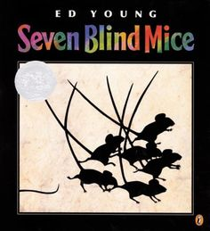 In this retelling of the Indian fable, seven blind mice discover different parts of an elephant and argue about its appearance.