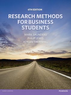 Saunders, Lewis and Thornhill (2012) Research Methods for Business Students 6th edn.