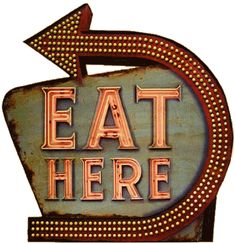 eat here sign | Yup It's Buzzzin! The Food Network Is Making Sure Your Dining ...
