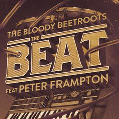 The Bloody Beetroots feat. Peter Frampton - The Beat (Proxy Remix)  - http://dutchhousemusic.net/the-bloody-beetroots-feat-peter-frampton-the-beat-proxy-remix/
