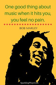 One good thing about #music when it hits you, you feel no pain. #BobMarley