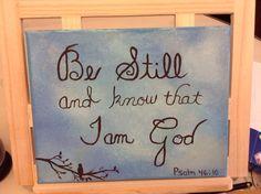 My painting, Be Still