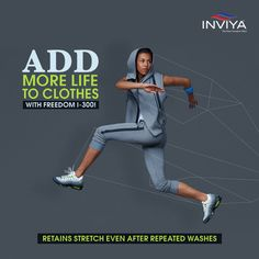 For clothes which last and stretch, switch to Inviya Freedom Fibre!  #isupportinviya  #spandex