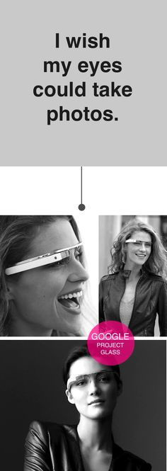 Google is developing a prototype glass called Project Glass, and soon, with the blink of an eye, you'll be able to take a picture - along with other features. French By Design