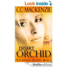Desert Orchid: The Desert Princes: Book 1 Romance Books, Book Publishing, Book 1, Erotica, Orchids, Dreaming Of You, Kindle, My Books, Deserts