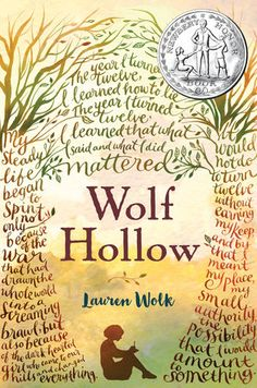 Wolf Hollow by Lauren Wolk   PenguinRandomHouse.com  Amazing book I had to share from Penguin Random House