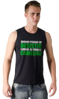 Dica #palcofashion #Camiseta - Desistir #moda #fashion