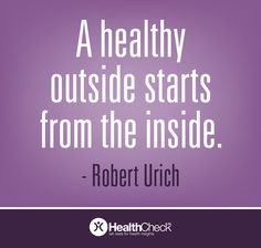 """""""A healthy outside starts from the inside."""" –Robert Urich  Gain a clear understanding of your health which will help you make the right nutrition, exercise and lifestyle changes to give you the best odds at a long and healthy life. Learn how to measure your Core Health. #wellnesswednesday"""