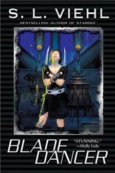 Blade Dancer     by    S L Viehl