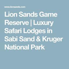 Lion Sands Game Reserve   Luxury Safari Lodges in Sabi Sand & Kruger National Park