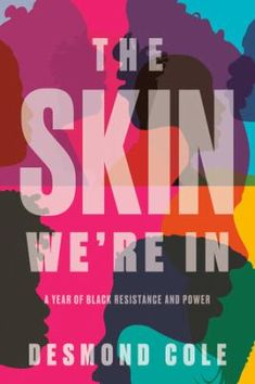 Skin we're in. 2021 Shaughnessy Cohen Prize for Political Writing finalist; Finalist 2020 Toronto Book Awards Toronto Star, Toronto Life, Ottawa, Radios, Refugees, Black Canadians, Black Authors, Reading
