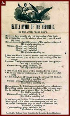 """Julia Ward Howe wrote """"The Battle Hymn of the Republic"""" November 18th 1861, which would become a popular patriotic song during the Civil War."""