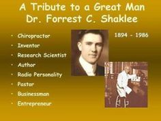 A Tribute to a Great Man, Dr. Forrest C. Shaklee