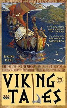 Viking Tales (illustrated): includes The Boy Who Was King of the Vikings & The Viking Who Discovered America by Jennie Hall  http://www.amazon.co.uk/dp/B00TEIOXO8/ref=cm_sw_r_pi_dp_f6njwb1KS64RX