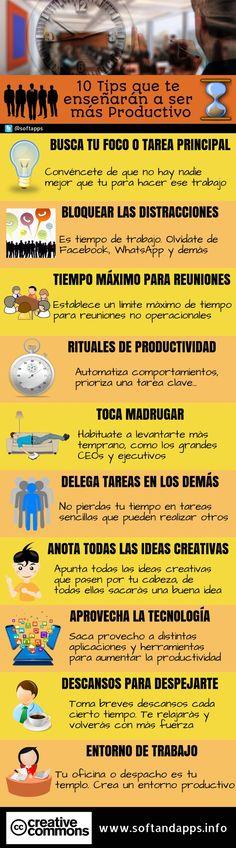 ¿Quieres aumentar tu Productividad? Aprende a ser más productivo siguiendo los diez útiles consejos que se exponen en esta infografía.