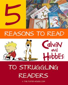 5 Reasons to Read Calvin and Hobbes to Struggling Readers by The Tutor House includes a freebie!