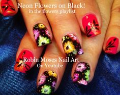 Neon Flowers UP for Friday!!! #neon #flower #nails #nail #art #howto #diy #floral #neonpink #design #tutorial #easy #fun #cute #trendy #prom #bright #colorful #rainbow #robinmoses