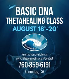 Join us in a ThetaHealing® Basic DNA class from August 18-20 in Encinitas. Our Basic DNA class introduces ThetaHealing® techniques and focuses on activating the 12 strands of DNA within each participant.