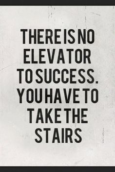 No Elevator To Success - Quote Succes - http://meaningfullquotes.com/praying-for-you-quotes-church-of-st-john-no-1/