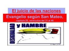El juicio de las naciones Evangelio según San Mateo, capítulo 25, versículos del…