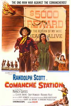 Comanche Station (1960) Stars: Randolph Scott, Nancy Gates, Claude Akins ~ Director: Budd Boetticher